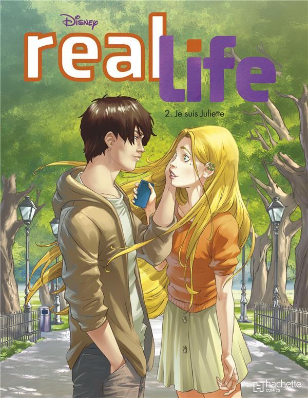 Real Life T.2 ; Je Suis Juliette