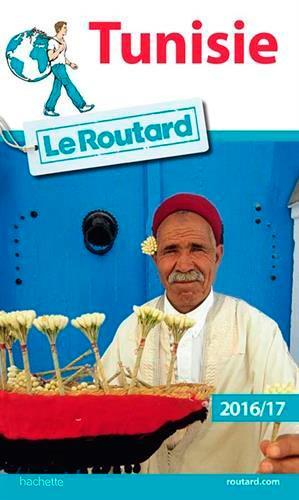 Guide du Routard ; Tunisie (édition 2016)