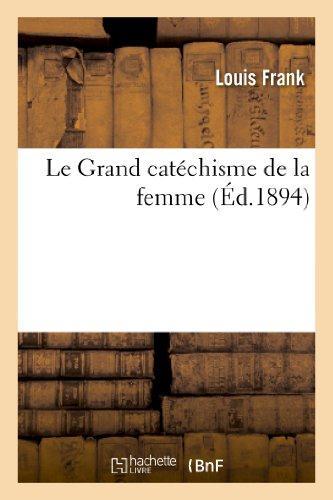 Le grand catechisme de la femme