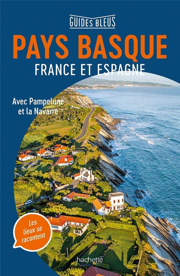 Pays Basque France et Espagne ; avec Pamplune et la Navarre