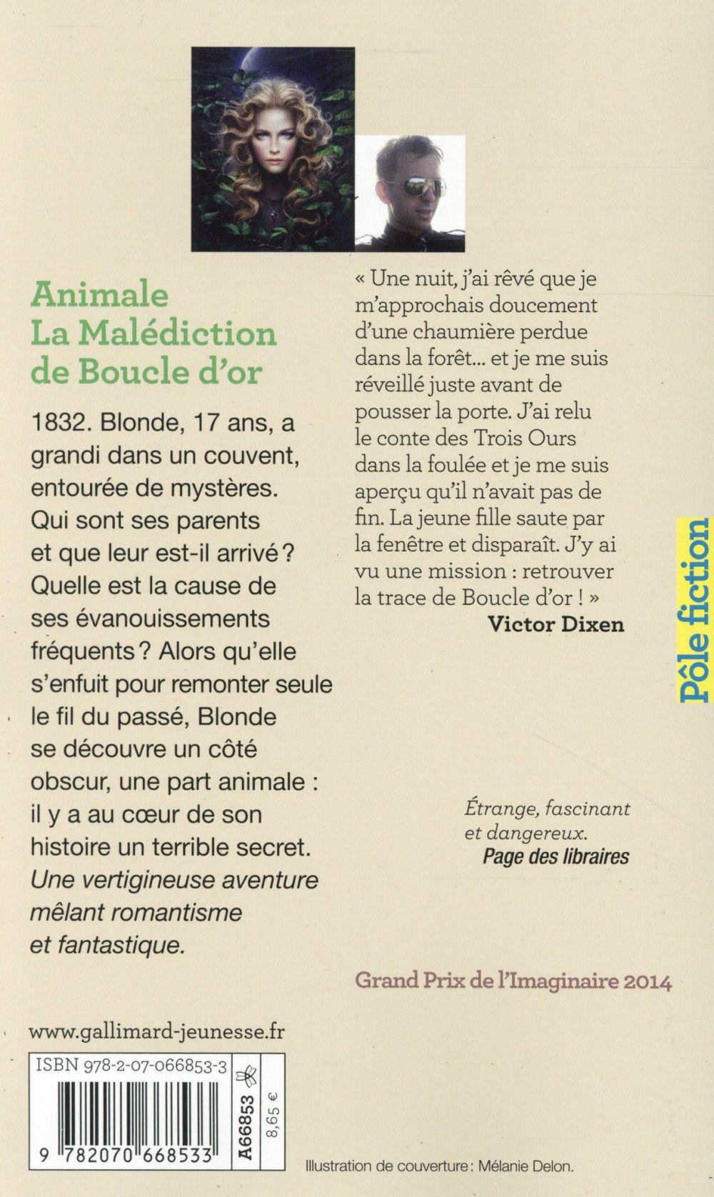 Animale ; la malédiction de Boucle d'Or