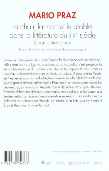 La chair, la mort et le diable dans la litterature du xix  siecle - le romantisme noir