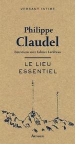 Vente Livre Numérique : Le lieu essentiel  - Philippe Claudel
