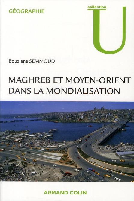 Maghreb Et Moyen-Orient Dans La Mondialisation