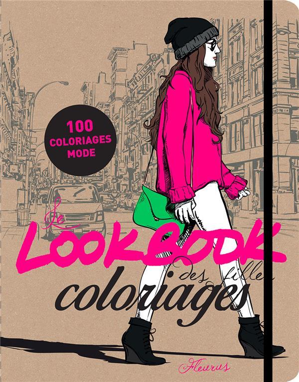 Le lookbook des filles ; coloriages