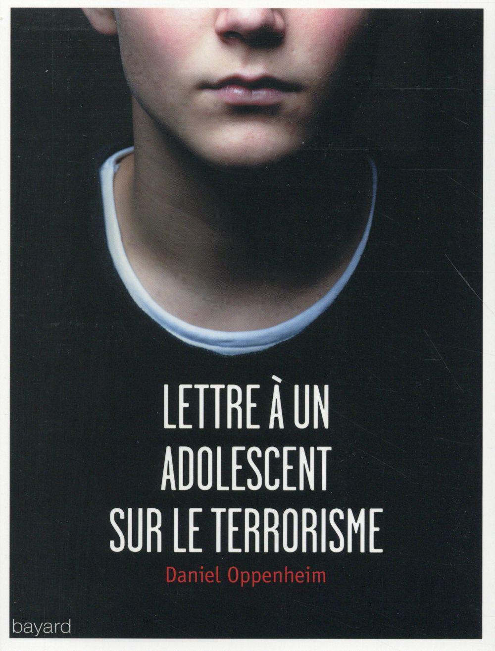 Lettre à un adolescent sur le terrorisme