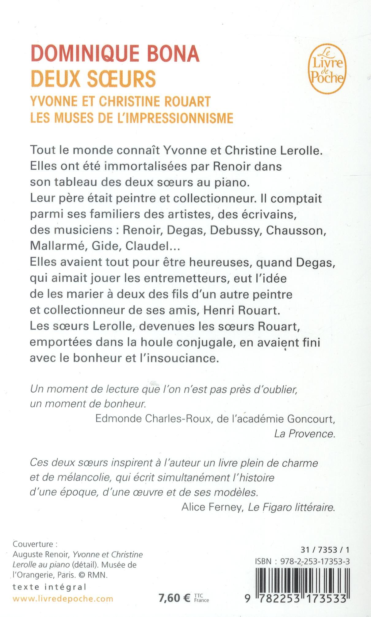 Deux soeurs ; Yvonne et Christine Rouart ; les muses de l'impressionnisme