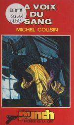 La voix du sang  - Michel Cousin