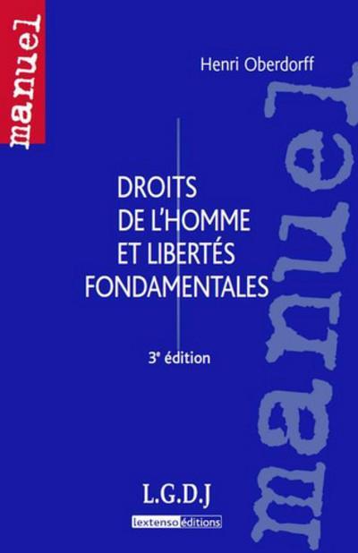 Droits De L'Homme Et Libertes Fondamentales (3e Edition)
