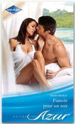 Vente EBooks : Fiancée pour un soir  - Trish Morey