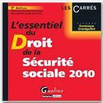 Vente Livre Numérique : L'essentiel du droit de la Sécurité sociale - 9e édition  - Dominique Grandguillot