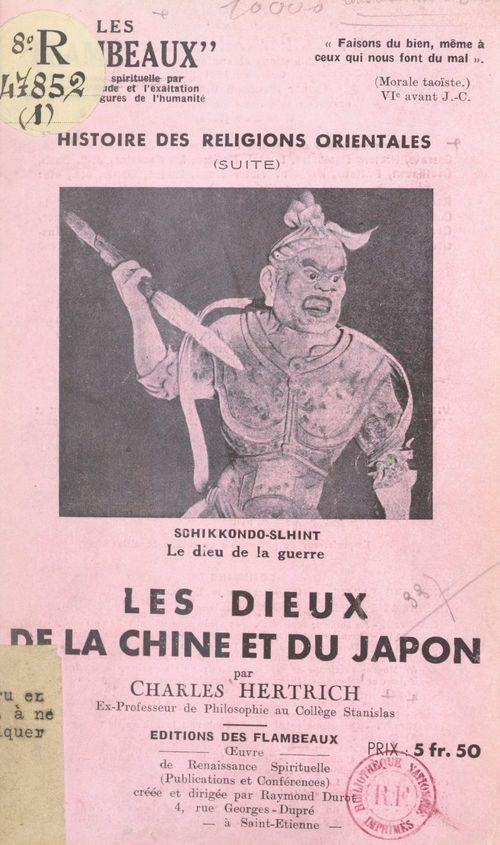 Histoire des religions orientales (suite) : les dieux de la Chine et du Japon