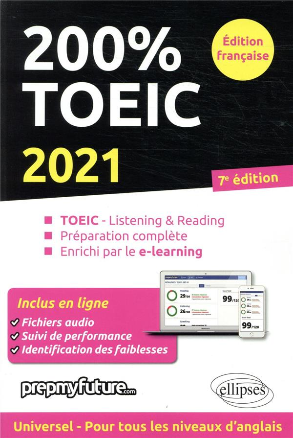 200% TOEIC ; listening & reading (édition 2021)