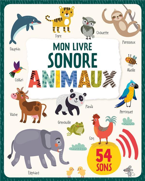 Mon livre sonore ; animaux