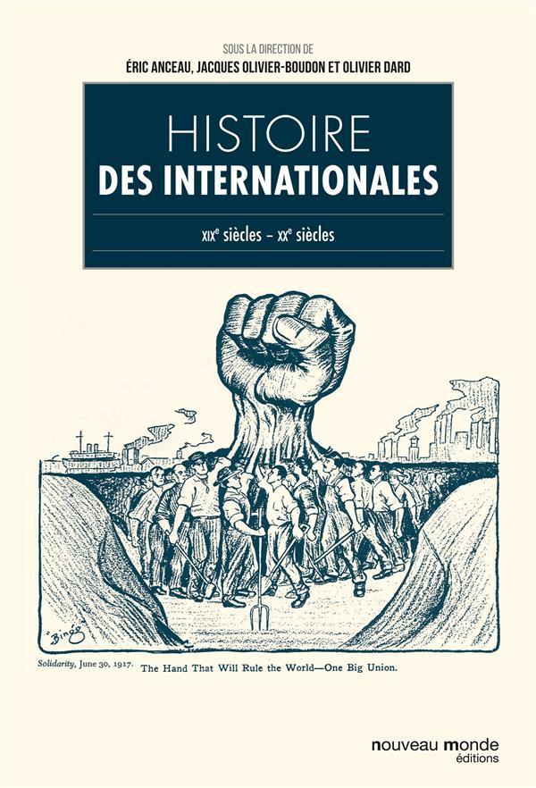 Histoire des internationales ; XIXe-XXe siècles