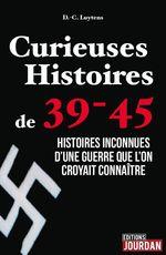 Vente Livre Numérique : Curieuses Histoires de 39-45  - Daniel-Charles Luytens