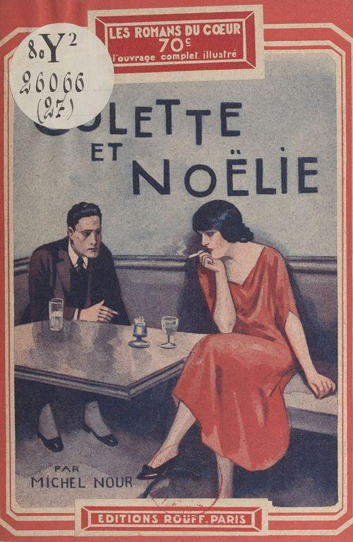 Colette et Noëlie  - Michel Nour