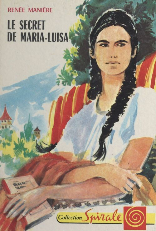 Le secret de Maria-Luisa