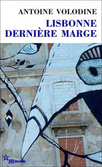 Vente Livre Numérique : Lisbonne, dernière marge  - Antoine Volodine