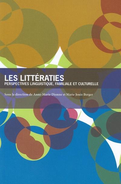 Les littératies ; perspectives linguistique, familiale et culturelle