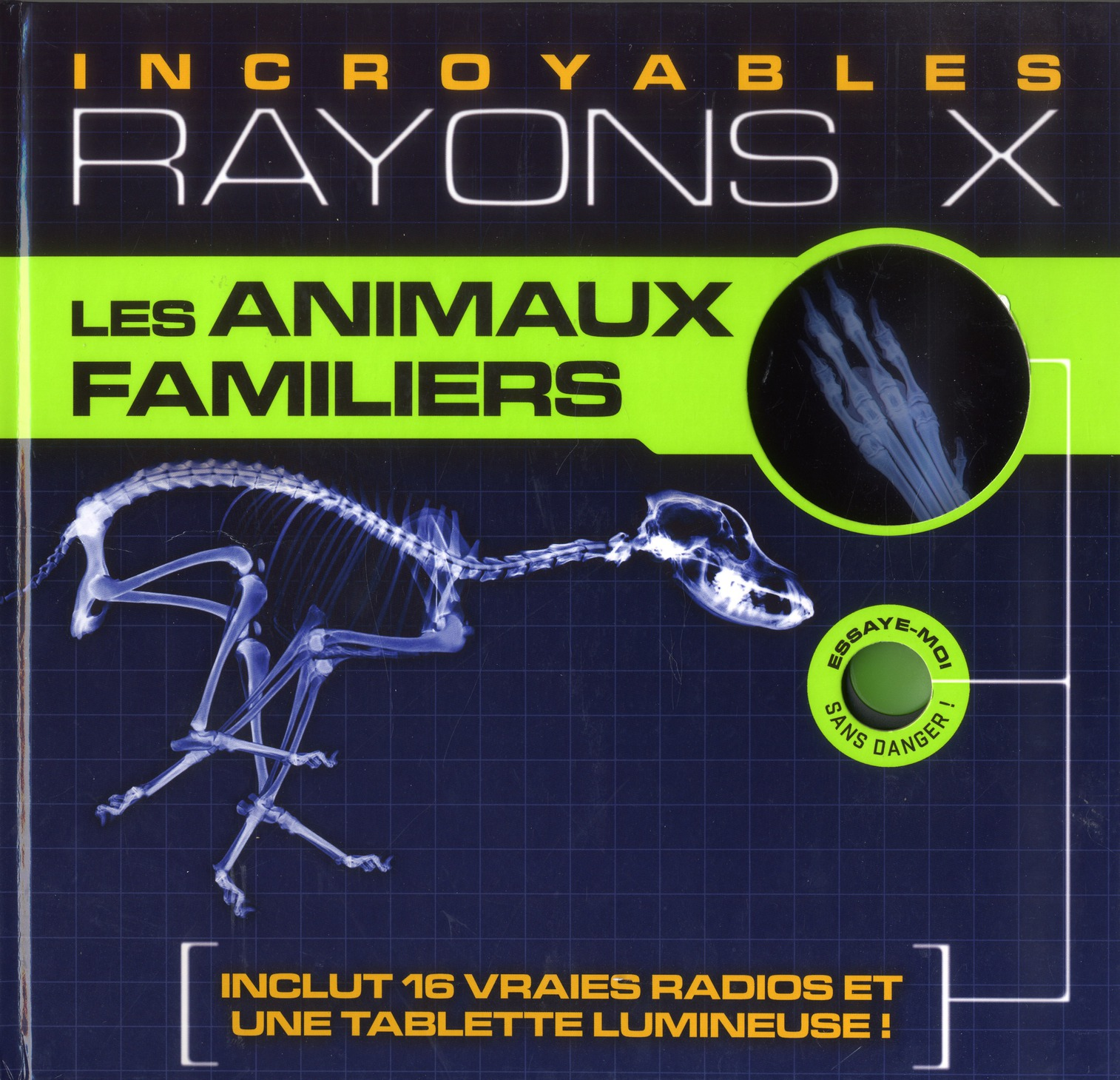 Fabuleux Rayons X ; Les Animaux Familiers