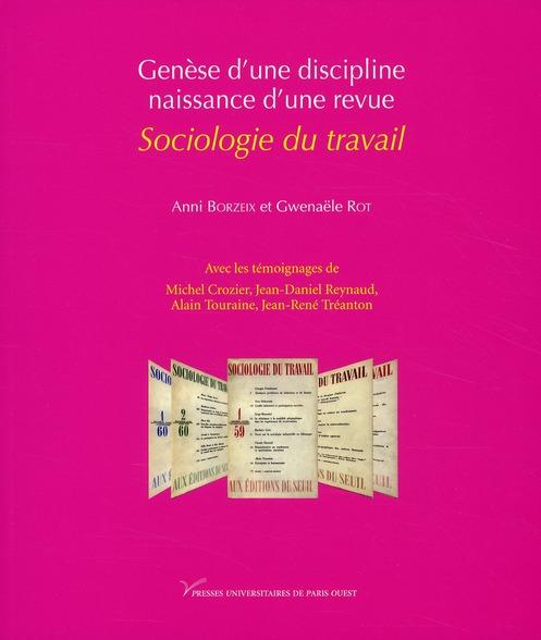 Genèse d'une discipline, naissance d'une revue ; sociologie du travail