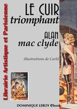 Le Cuir Triomphant  - Alan Mac Clyde