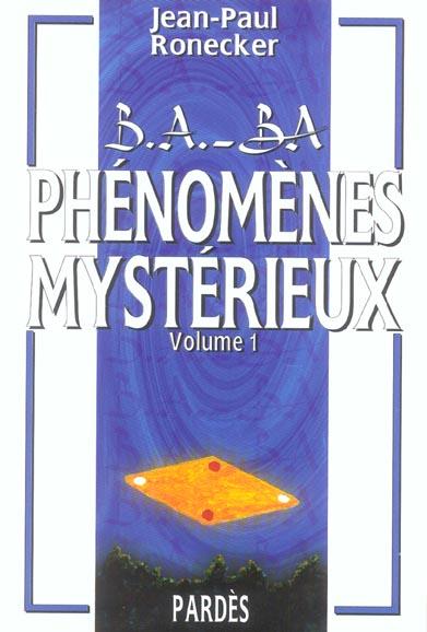 Phénomènes mystérieux t.1
