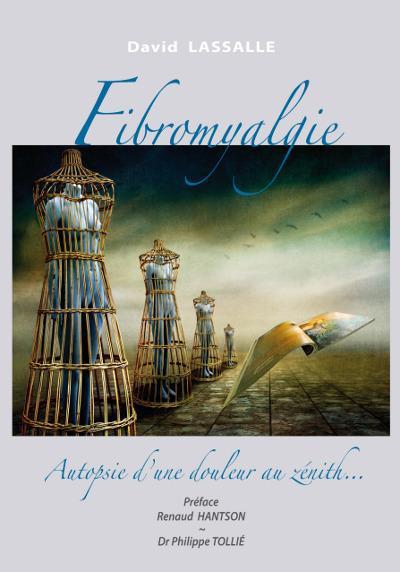 Fibromyalgie ; Autopsie D'Une Douleur Au Zenith...