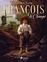 Vente Livre Numérique : François le Champi  - Prosper Mérimée - George Sand