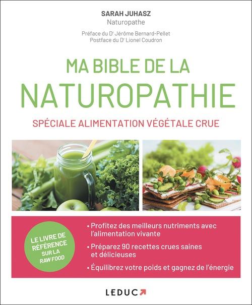 ma bible de la naturopathie spéciale alimentation végétale crue
