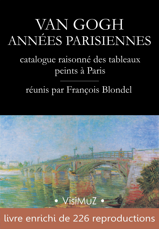 Van Gogh - Années parisiennes