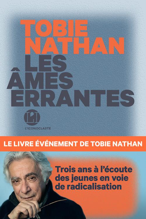Vente Livre Numérique : Les âmes errantes  - Tobie Nathan