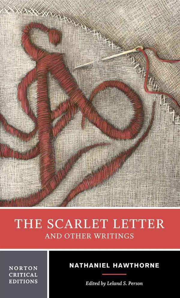 THE SCARLETT LETTER AND OTHER WRITINGS
