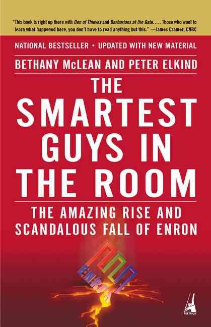 The smartest guys in the room - the amazing rise and scandalous fall of enron