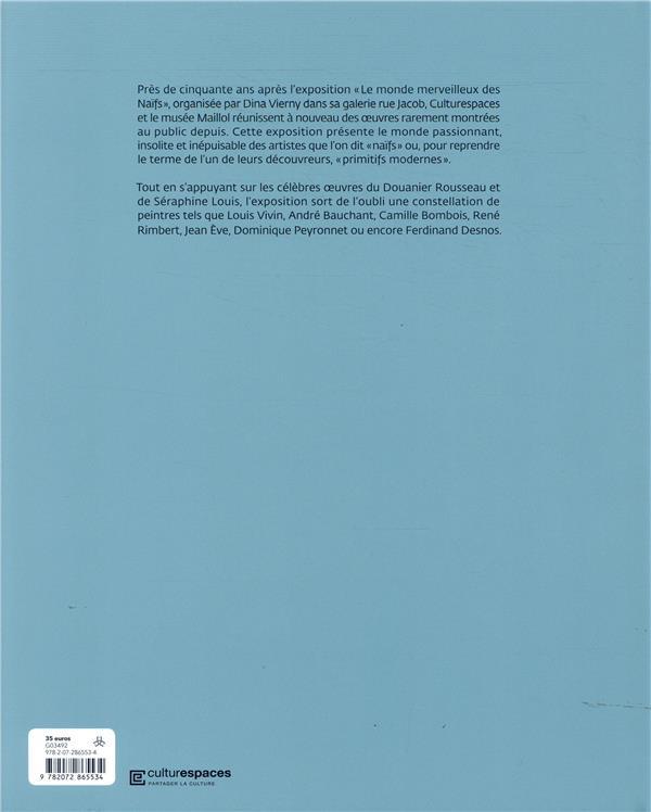 les grands maitres naïfs : du Douanier Rousseau à Séraphine