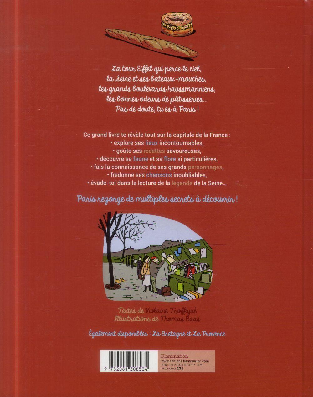 Le grand livre des régions ; Paris et ses contes, ses visites, ses recettes...