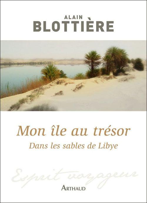 Mon île au trésor. Dans les sables de Libye
