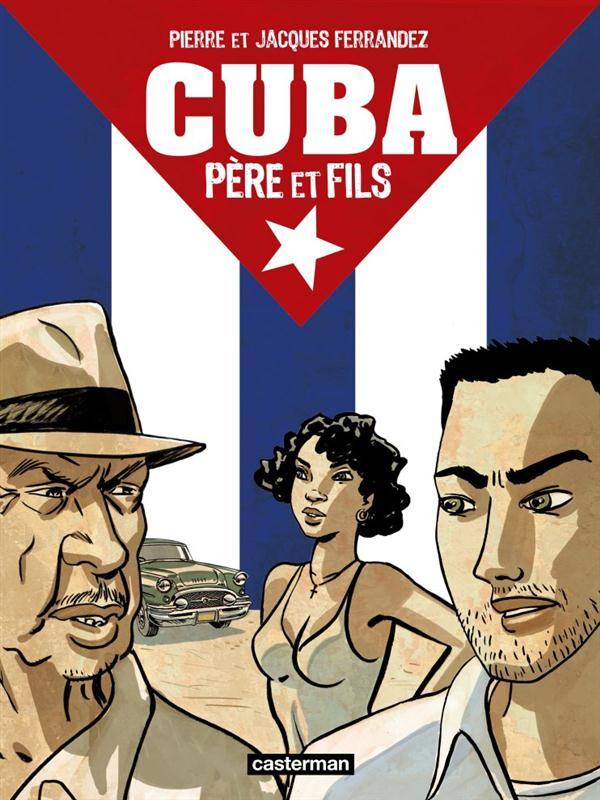 Cuba, père et fils