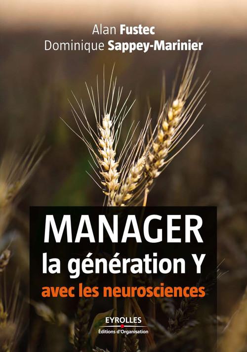 manager la génération Y avec les neurosciences