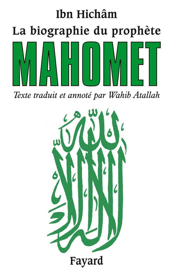 La Biographie Du Prophete Mahomet