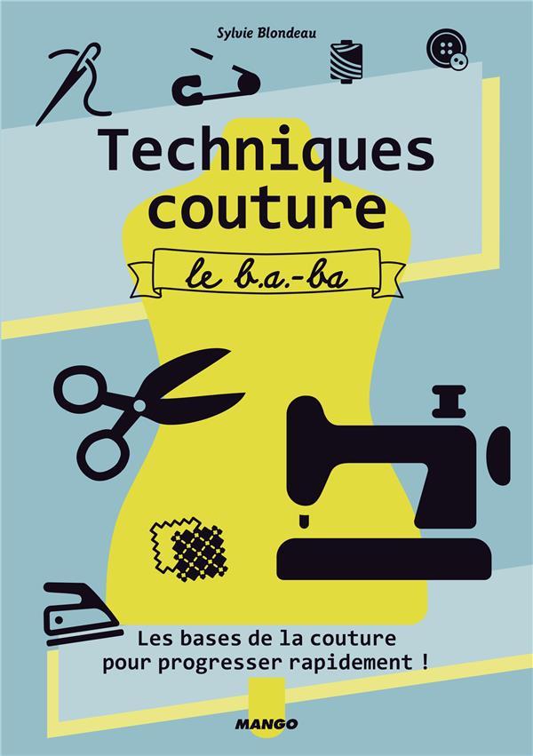 Techniques couture ; le b.a - b.a