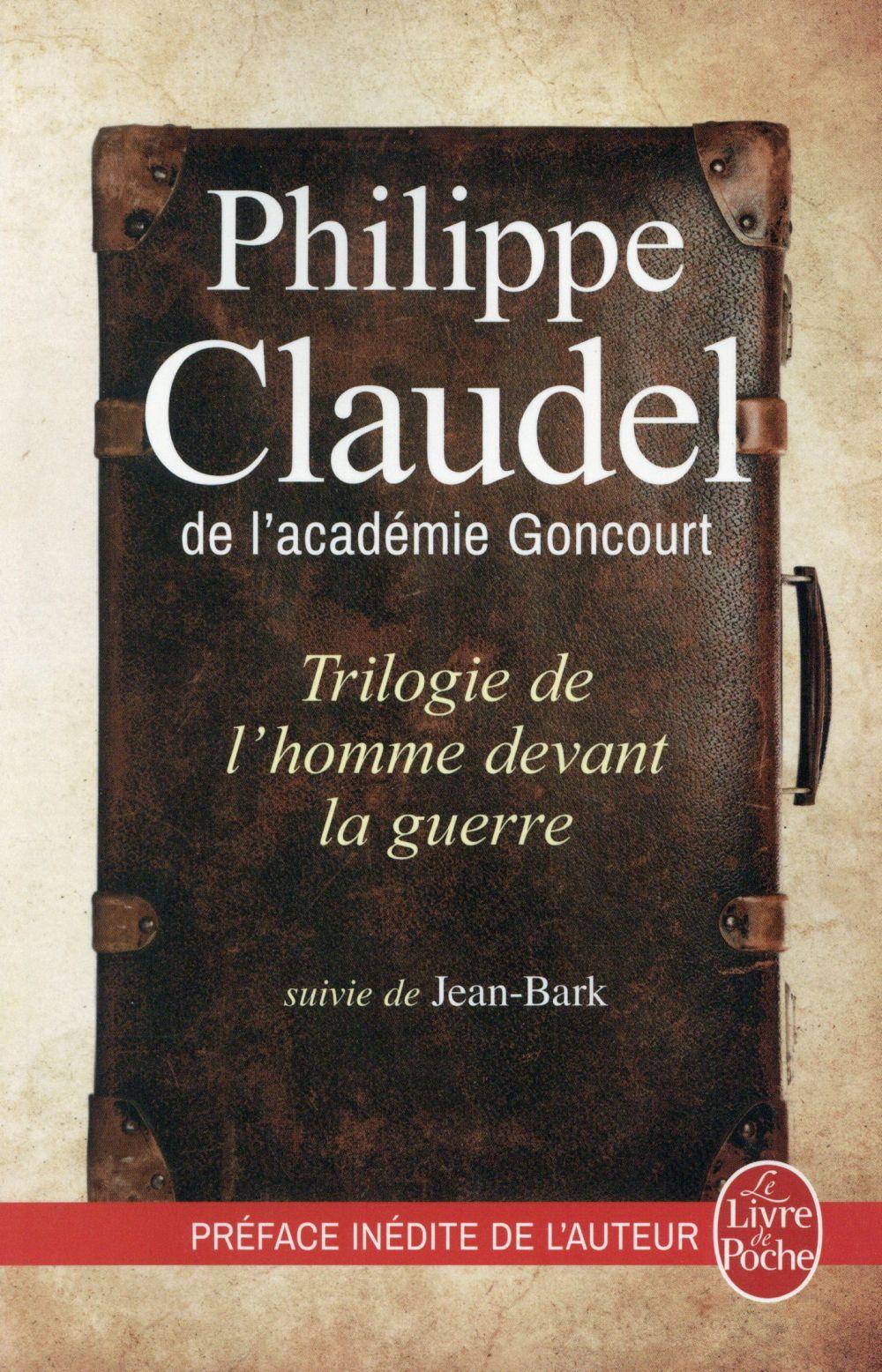 Trilogie de l'homme devant la guerre ; Jean-Bark