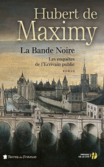 La Bande Noire  - Hubert de Maximy