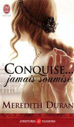 Vente Livre Numérique : Conquise... Jamais soumise  - Meredith Duran