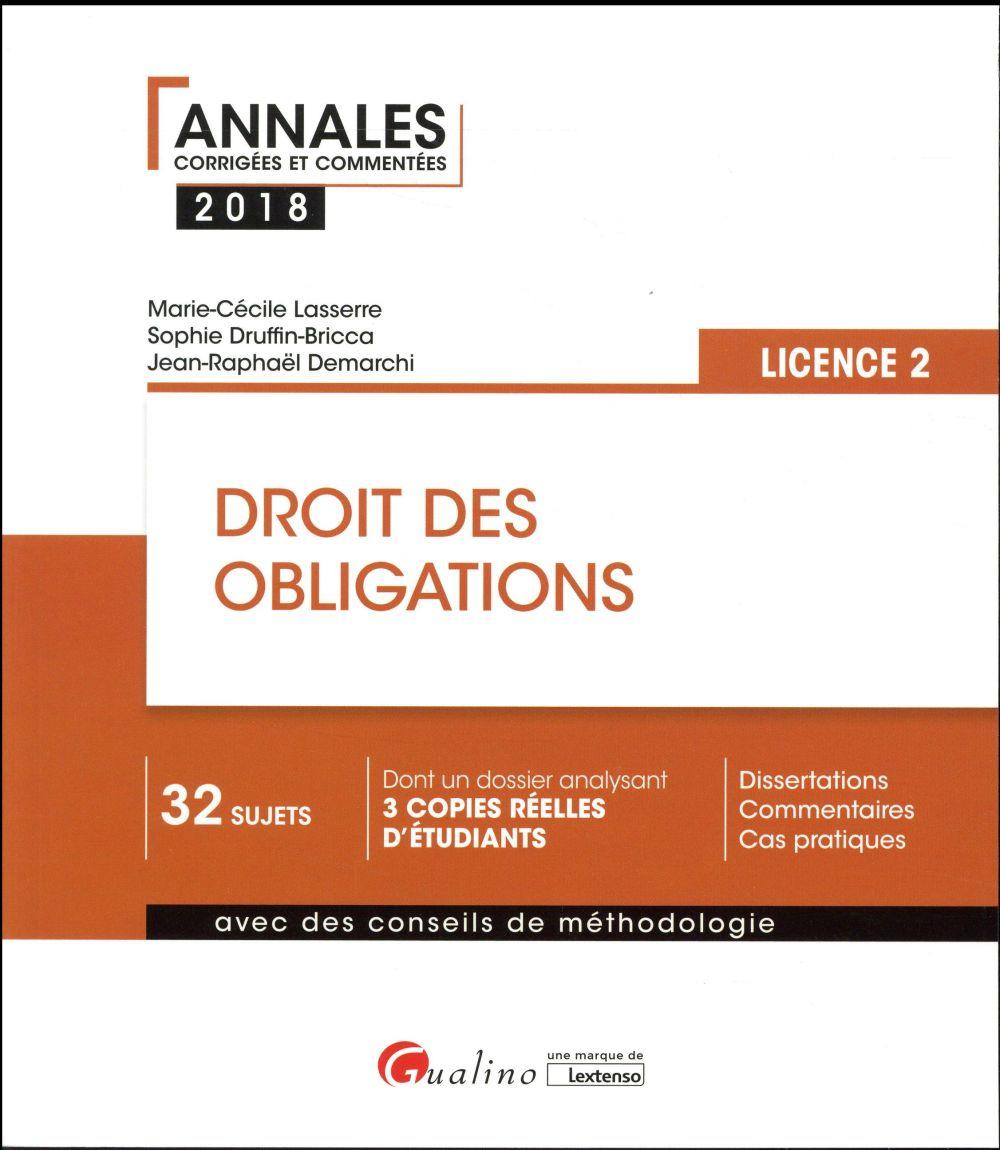 Droit des obligations ; licence 1 (édition 2018)