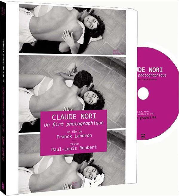 Claude Nori, un flirt photographique