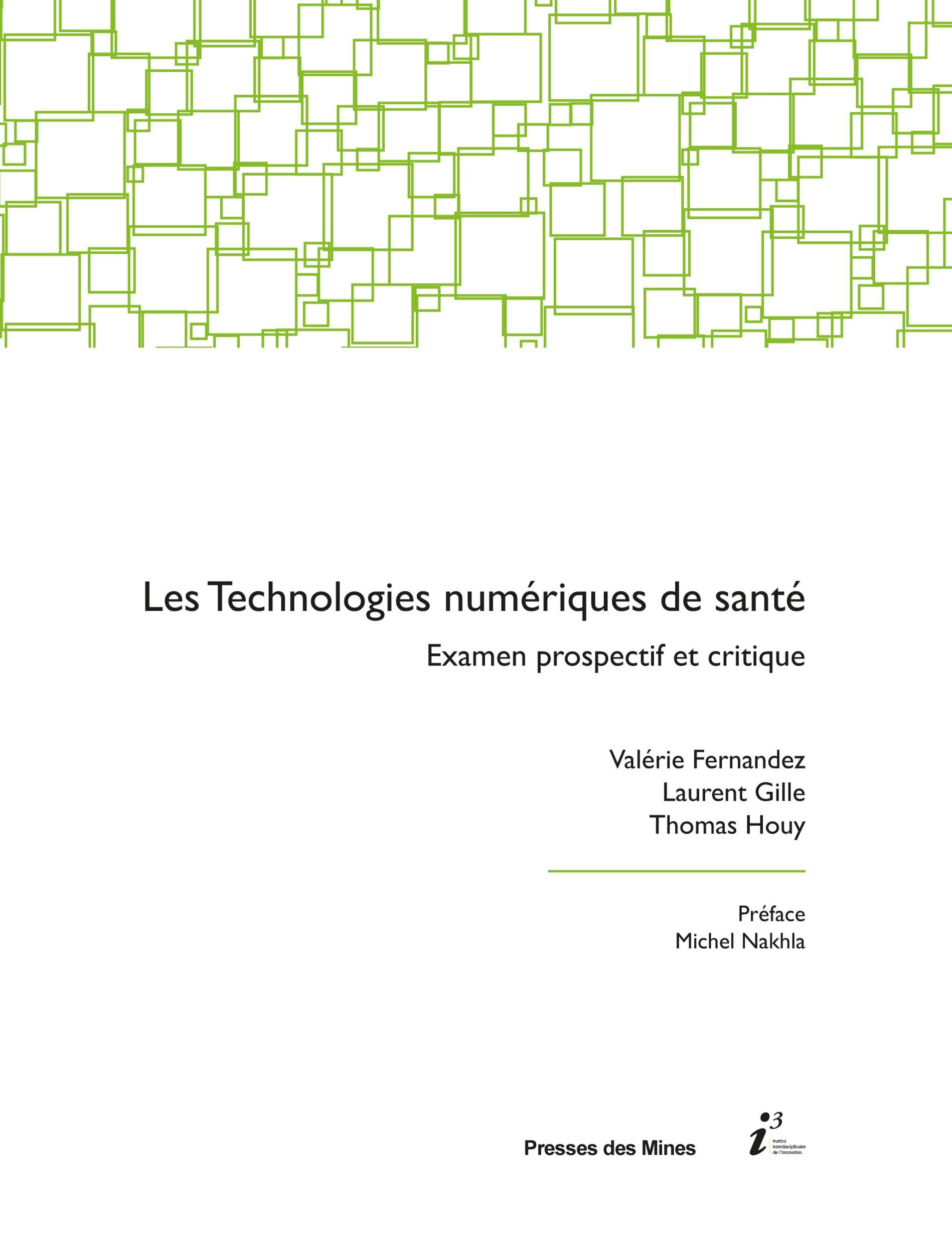 Les technologies numériques de santé ; examen prospectif et critique