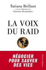 Vente Livre Numérique : La Voix du Raid  - Christine Desmoulins - Tatiana Brillant