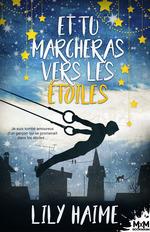 Vente EBooks : Et tu marcheras vers les étoiles  - Lily Haime